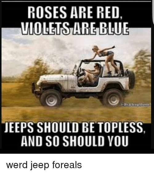 roses-are-red-violetsarebluue-jeeps-should-be-topless-and-so-26839745.jpg